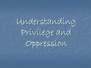 Understanding Privilege and Oppression