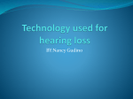 Technology used for hearing loss