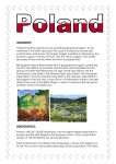 Poland`s territory extends across several geographical regions. In