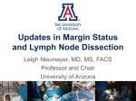 Updates in Margin Status and Lymph Node Dissection