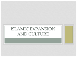 Islamic expansion and culture