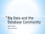Big Data and the Database Community