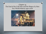 Chapter 35 The End of the Cold War and the Shape of a New Era