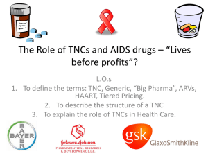 The Role of TNC*s and AIDS drugs