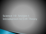 Science 10 Section I: Intro to Cell Theory