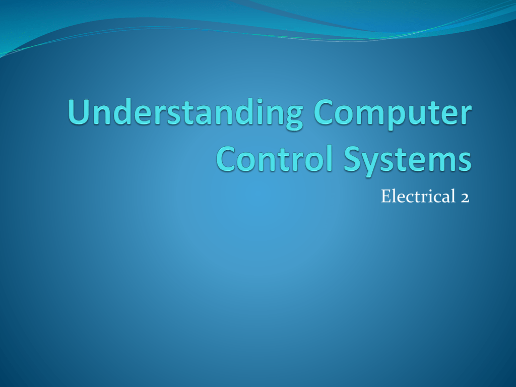Understanding Computer Control Systems