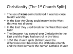 Christianity (The 1st Church Split)