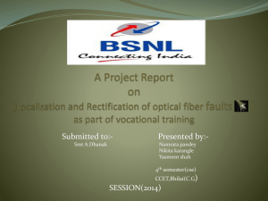 Optial fiber - BSNL Durg SSA(Connecting India)