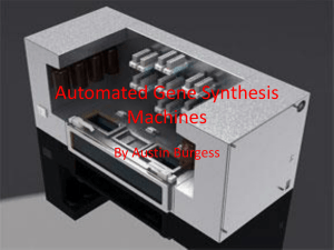 Automated Gene Synthesis Machines