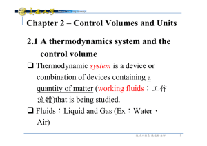 2.1 A thermodynamics system and the control volume Chapter 2