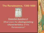 The Renaissance, 1300-1600 Essential Question 2