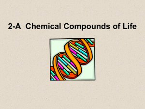 2-A Chemical Compounds of Life Organic Compounds