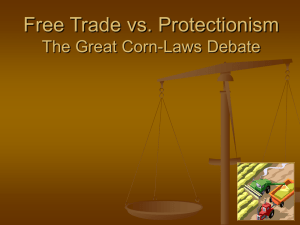 Free Trade vs. Protectionism The Great corn