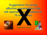 Suggestions for giving effective presentations that will captivate your