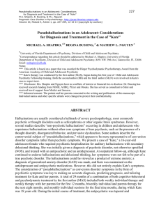 Pseudohallucinations in an adolescent