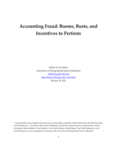 Accounting Fraud: Booms, Busts, and Incentives to Perform