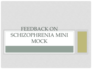Feedback on Schizophrenia mini mock