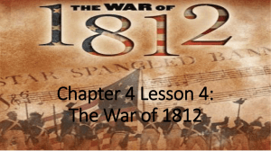Chapter 4 Lesson 4: The War of 1812