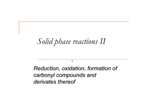 Solid phase reactions II