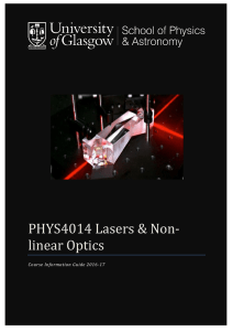 PHYS4014 - Lasers and Nonlinear Optics