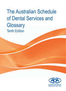The Australian Schedule of Dental Services and Glossary