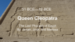 Queen Cleopatra - Mrs. Boland`s Website