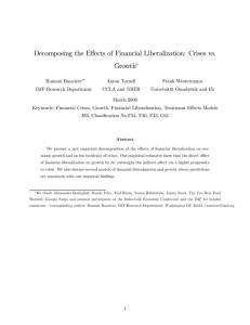 Decomposing the Effects of Financial Liberalization