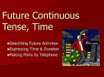 Future Continuous Tense, Time