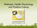 Wellness, Health Psychology and Positive Coping