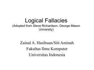 Logical Fallacies (Adopted from Steve Richardson, George Mason