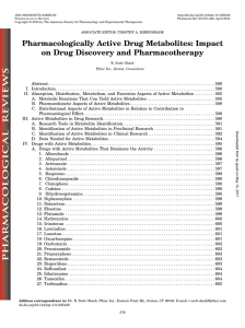 Pharmacologically Active Drug Metabolites: Impact on Drug