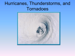 Hurricanes, Thunderstorms, and Tornadoes