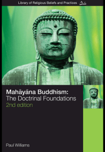 Mahayana Buddhism - The Doctrinal Foundations