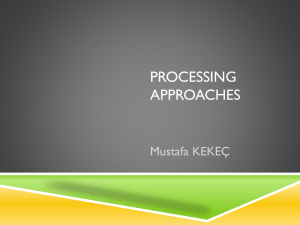 PROCESSING APPROACHES
