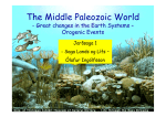The Middle Paleozoic World - Age of the Fishes and the land Plants