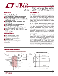 LT3751 - High Voltage Capacitor Charger Controller with Regulation