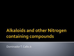 Alkaloids and other Nitrogen containing compounds