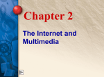 Chapter 2 The Internet and Multimedia