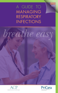 A Guide to MANAGiNG RespiRAtoRy iNfectioNs