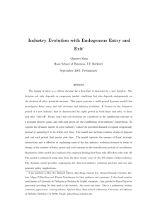 Industry Evolution with Endogenous Entry and Exit