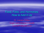 Food, fads, and hormones: How to see clearly