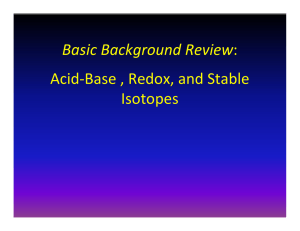 Basic Background Review: Acid-Base , Redox, and Stable Isotopes