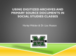 The Use of Digitized Archives and Primary Source Documents in