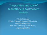 The position and role of deontology in postmodern society