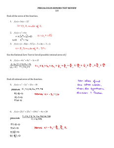 PRECALCULUS HONORS TEST REVIEW 2.5 Find all the zeros of