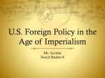 US Foreign Policy in the Age of Imperialism