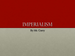 Imperialism - Mr. Curry`s Classroom