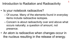 Introduction to Radiation and Radioactivity