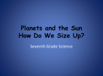 Planets and the Sun How Do We Size Up?