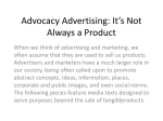 Advocacy Advertising: It*s Not Always a Product